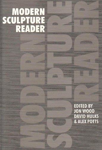 Modern Sculpture Reader By Jon Wood