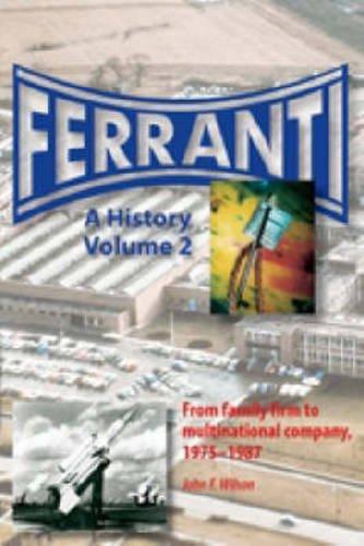 Ferranti By John F. Wilson