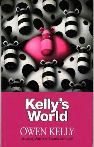Kelly's World by Owen Kelly