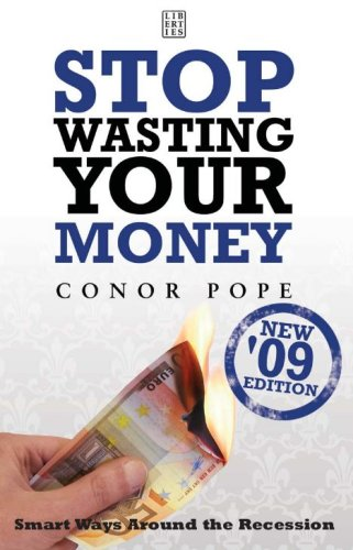 Stop Wasting Your Money '09 By Conor Pope