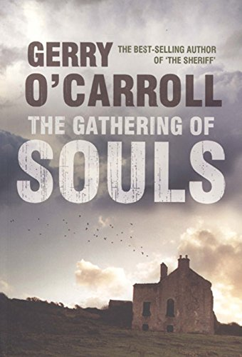 The Gathering of Souls By Gerry O'Carroll