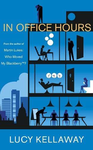 In Office Hours By Lucy Kellaway