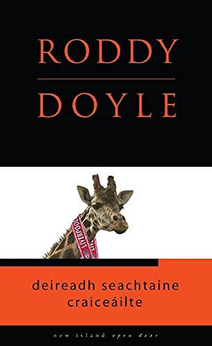 Deireadh Seachtaine Craiceailte By Roddy Doyle