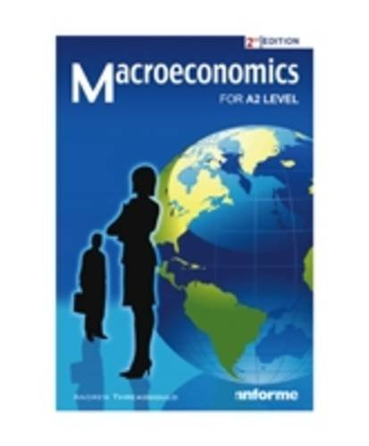 Macroeconomics for A2 Level by Andrew Threadgold