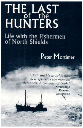 The Last of the Hunters By Peter Mortimer