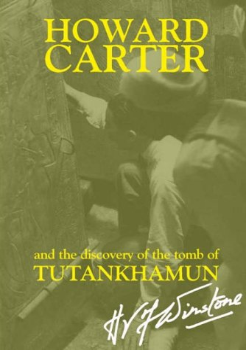 Howard Carter By H.V.F. Winstone