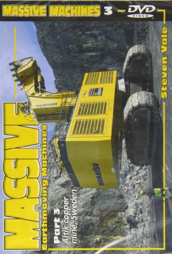 Massive Earthmoving Machines Part 3 DVD By Steven Vale