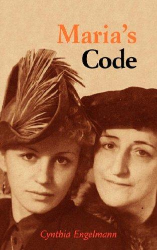 Maria's Code By Cynthia Engelmann