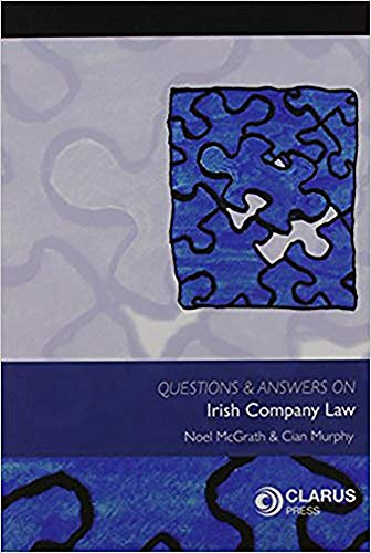 Questions and Answers on Irish Company Law By Cian Murphy
