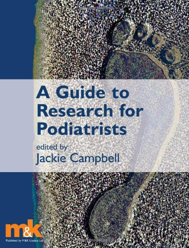 A Guide to Research for Podiatrists by Jackie Campbell