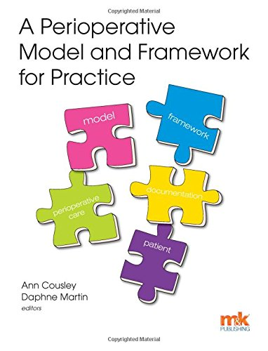 A Perioperative Model and Framework for Practice By Ann Cousley