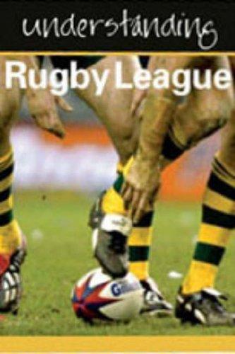 Understanding Rugby League (Understanding) (Understanding) (Understanding) (Understanding) by Julia Hickey