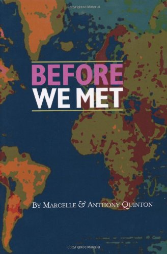 Before We Met by Anthony Quinton