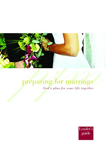 Preparing for Marriage - Leaders Guide By Peter Jackson