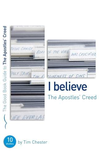 I Believe: The Apostles' Creed