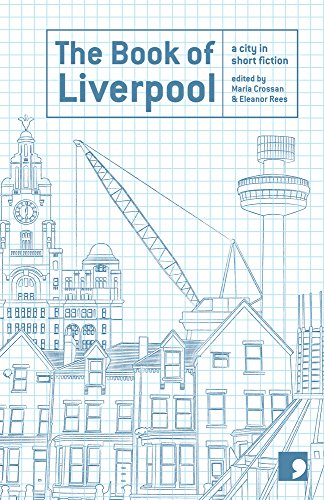The Book of Liverpool: A City in Short Fiction (Reading the City) By Margaret Murphy
