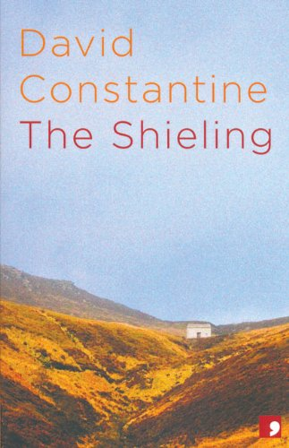 The Shieling By David Constantine