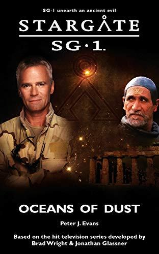 STARGATE SG-1 Oceans of Dust By Peter J Evans