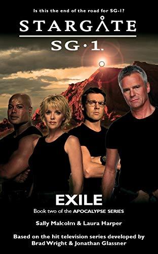 STARGATE SG-1 Exile (Apocalypse book 2) By Sally Malcolm