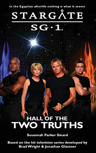 STARGATE SG-1 Hall of the Two Truths By Susannah Parker Sinard