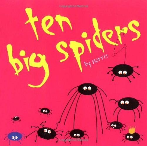 """10 Big Spiders By """"Norris"""""""