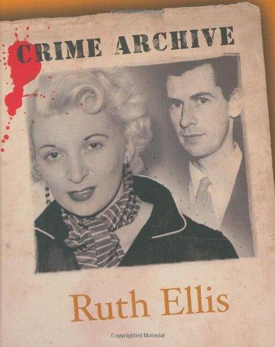 Ruth Ellis (Crime Archive) By Victoria Blake