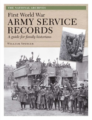 First World War Army Service Records By William Spencer
