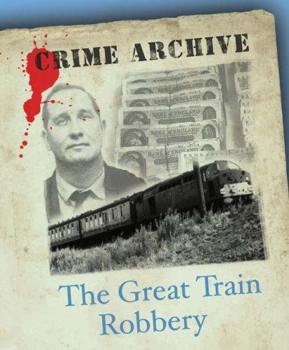 The Great Train Robbery von Peter Guttridge