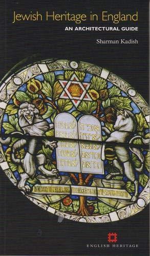 Jewish Heritage in England By Sharman Kadish