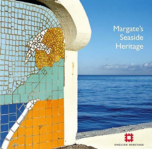 Margate's Seaside Heritage (Informed Conservation) By Nigel Barker