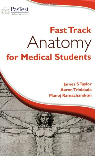 Fast Track Anatomy for Medical Students By A. Trinidade