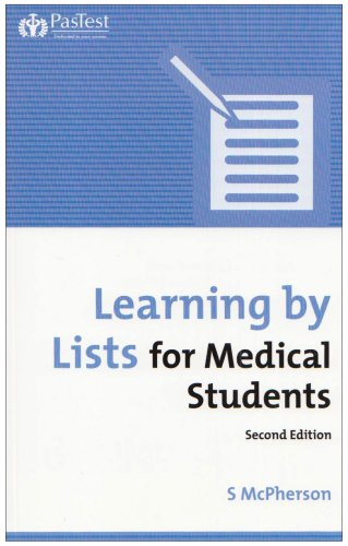 Learning by Lists for Medical Students by Stuart McPherson