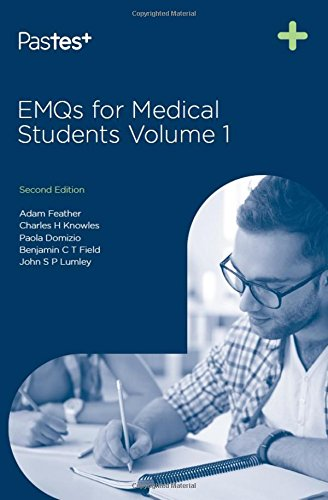 EMQs for Medical Students - Volume 1, Second Edition By Adam Feather, FRCP
