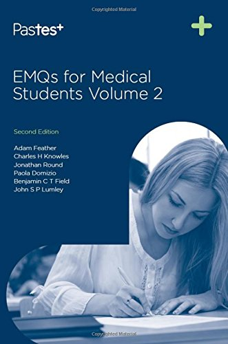 EMQs for Medical Students: Volume 2 by Adam Feather, FRCP