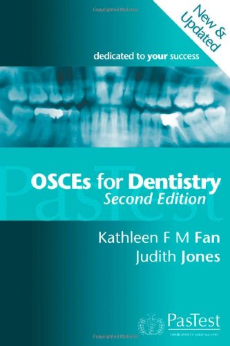 OSCEs for Dentistry, Second Edition By Kathleen Fan