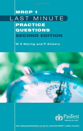 MRCP 1 Last Minute Practice Questions By W.Stephen Waring