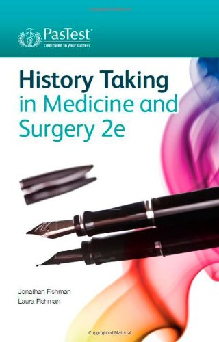 History Taking in Medicine and Surgery, Second Edition By Jonathan Fishman
