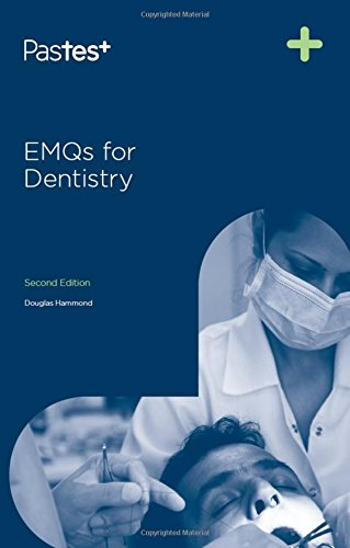 EMQs for Dentistry, Second Edition By Douglas Hammond