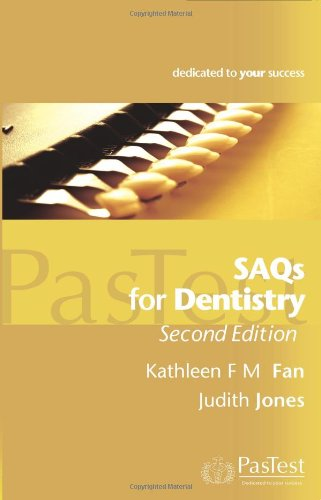 SAQs for Dentistry By Kathleen F. M. Fan