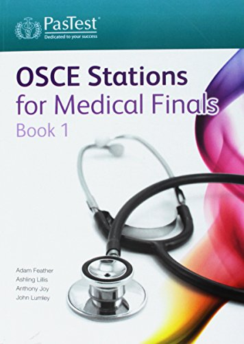 OSCE Stations for Medical Finals By Adam Feather, FRCP