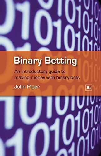 Binary Betting By John Piper