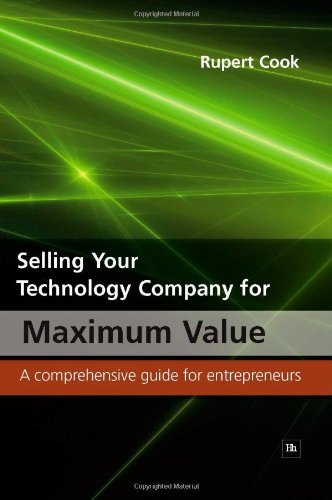 Selling Your Technology Company for Maximum Value By Rupert Cook
