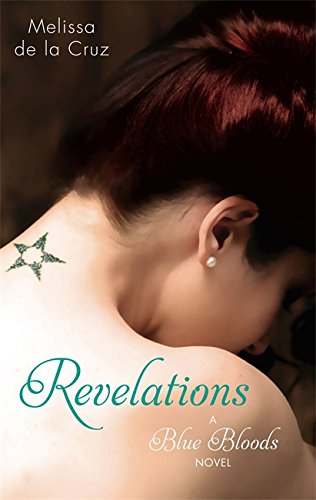 Revelations: A Blue Bloods Novel by Melissa De la Cruz