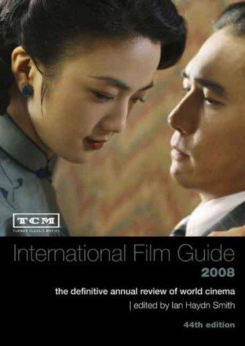 TCM International Film Guide 2008 By Ian Haydn Smith