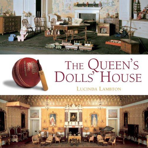 The Queen's Dolls' House (Royal Collection) By Lucinda Lambton