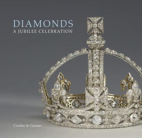 Diamonds: A Jubilee Celebration (Souvenir Album) By Caroline de Guitaut