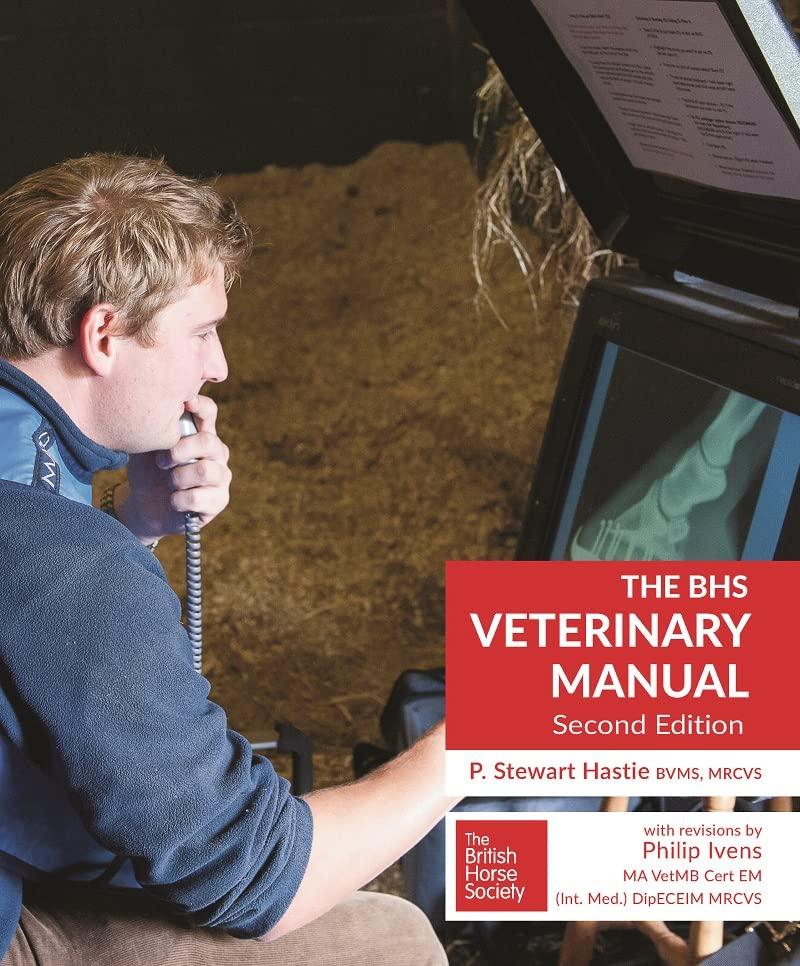 BHS Veterinary Manual By P.Stewart Hastie
