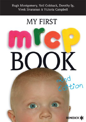 My First MRCP Book By Edited by Hugh Montgomery
