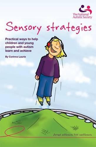 Sensory strategies By Laurie Corinna