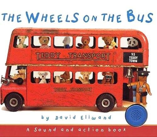 Wheels On The Bus (BTMS edition) Teddy Sound book By David Ellwand | Used |  9781905765812 | World of Books